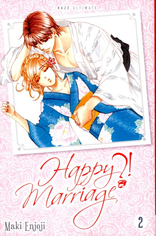 Happy marriage ?! – Ed. double, T2, manga chez Kazé manga de Enjoji