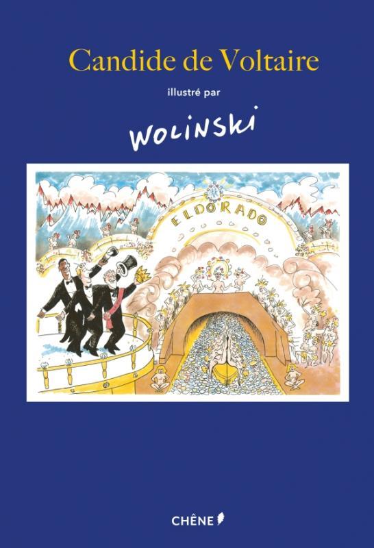 Candide, illustré par Wolinski, bd chez Chêne de Voltaire, Wolinski