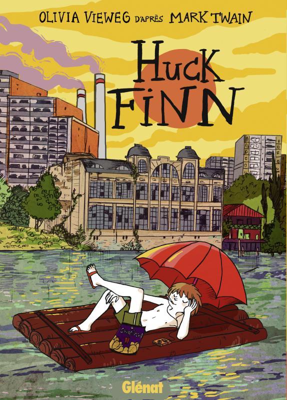 Huck Finn, bd chez Glénat de Vieweg