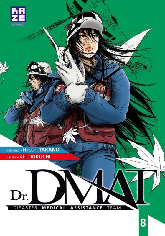 Dr. DMAT T8, manga chez Kazé manga de Takano, Kikuchi