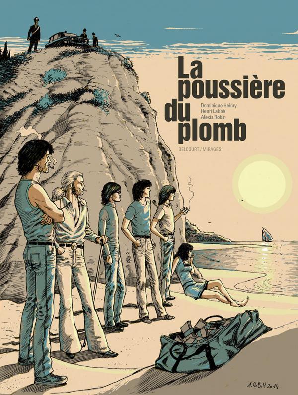 La Poussière du plomb, bd chez Delcourt de Labbé, Heinry, Robin