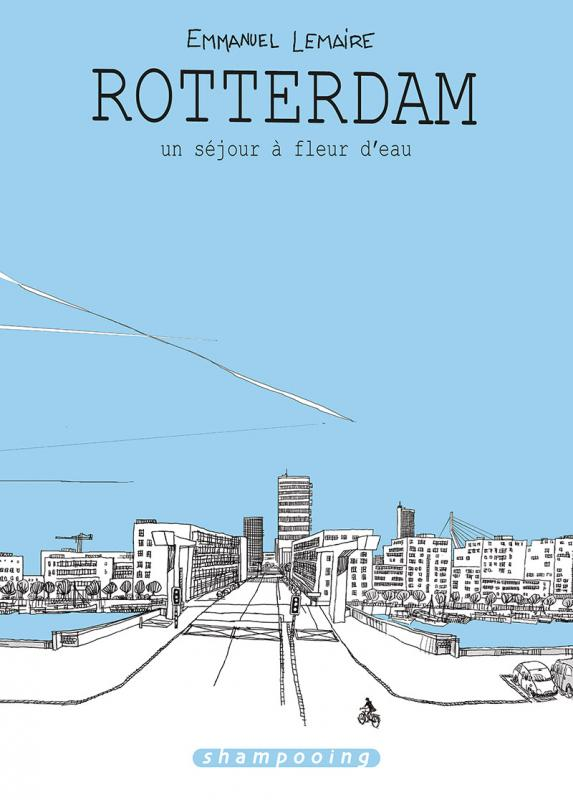 Rotterdam : Un séjour à fleur d'eau (0), bd chez Delcourt de Lemaire