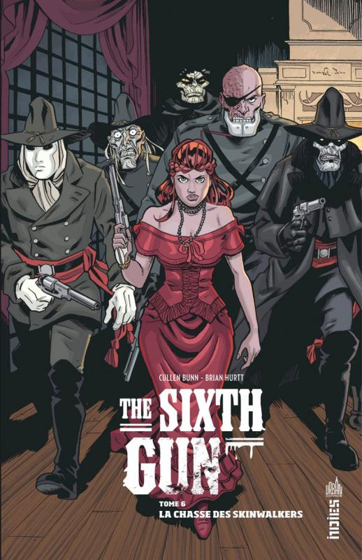 The Sixth Gun T6 : La chasse des Skinwalkers (0), comics chez Urban Comics de Bunn, Crook, Hurtt, Crabtree