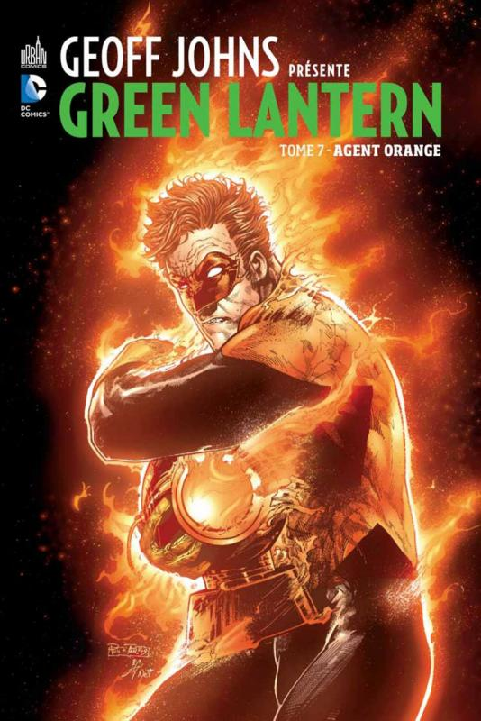 Geoff Johns présente – Green Lantern, T7 : Agent orange (0), comics chez Urban Comics de Johns, Reis, Albuquerque, Eddy Barrows, Tan, Hi-fi colour, Reis, Ruffino