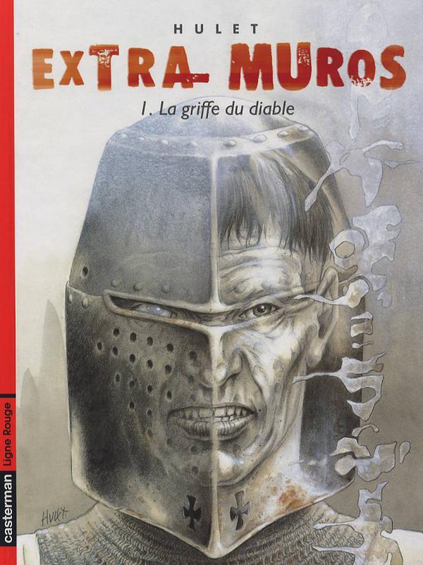 Extra Muros T1 : La griffe du diable (Cycle de Mordange) (0), bd chez Casterman de Hulet