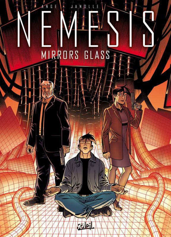 Nemesis – cycle 2, T8 : Mirrors glass (0), bd chez Soleil de Ange, Janolle, Champelovier