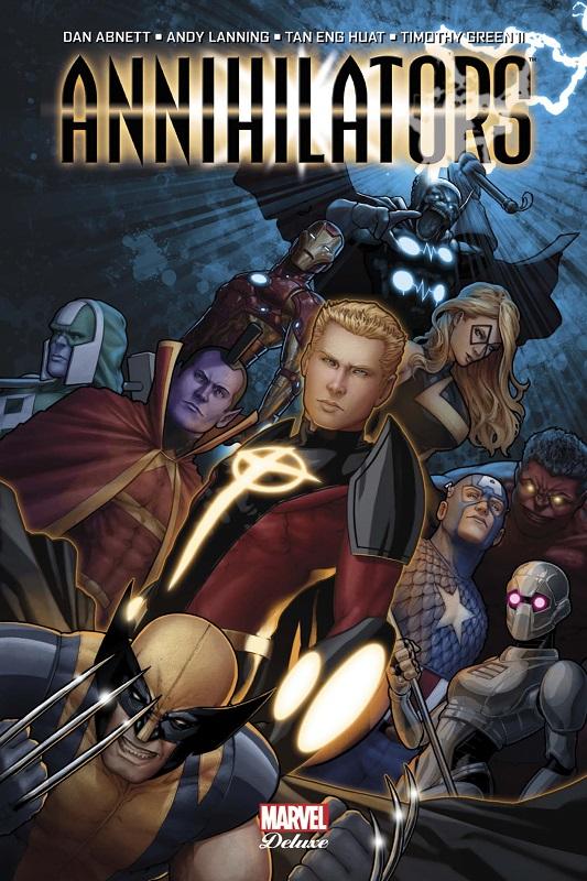 Annihilators, comics chez Panini Comics de Lanning, Abnett, Huat, Green II, Fairbairn, Chung, Quintana, Christopher