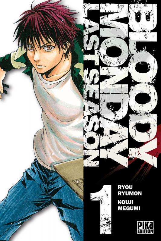Bloody monday – Saison 3 - Last Season, T1, manga chez Pika de Kouji , Ryumon