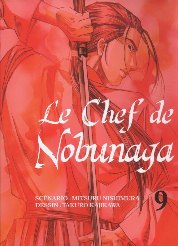 Le chef de Nobunaga T9, manga chez Komikku éditions de Kajikawa