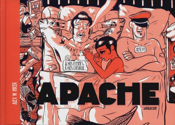 Apache, bd chez Sarbacane de W.Inker