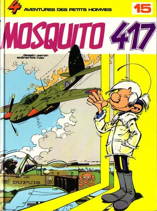 Les petits hommes T15 : Mosquito 417 (0), bd chez Dupuis de Hao, Seron, Léonardo