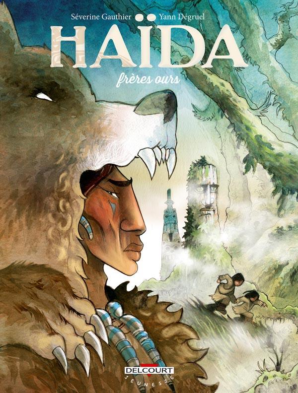 Haïda T2 : Frères ours (0), bd chez Delcourt de Gauthier, Degruel