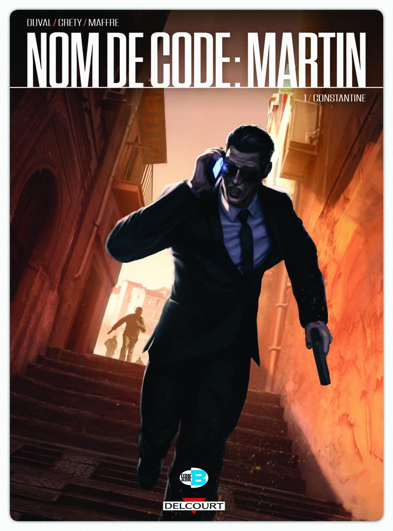 Nom de code : Martin T1 : Constantine (0), bd chez Delcourt de Duval, Crety, Maffre