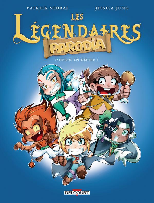 Les Légendaires -Parodia T1 : Héros en délire ! (0), bd chez Delcourt de Jung, Sobral