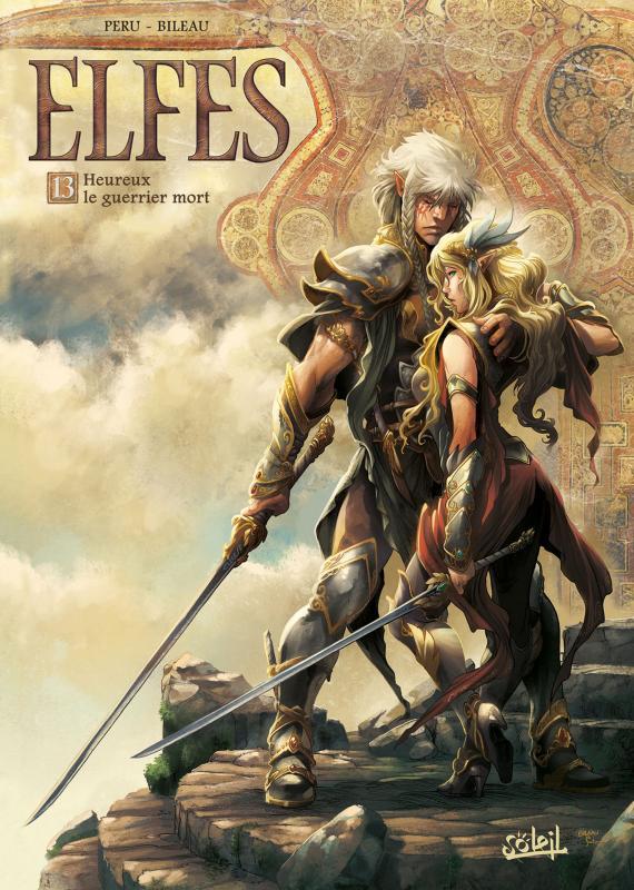 Elfes – cycle Les elfes blancs, T13 : Heureux le guerrier mort (0), bd chez Soleil de Peru, Bileau, Merli