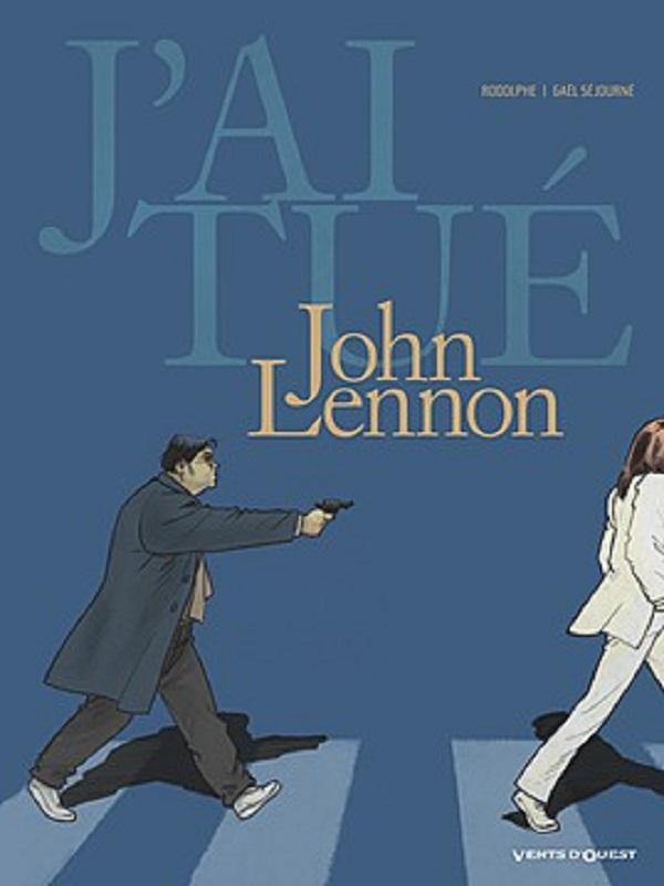 J'ai tué T5 : John Lennon (0), bd chez Vents d'Ouest de Rodolphe, Sejourne
