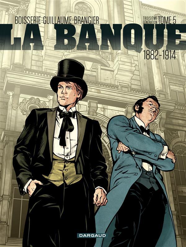 La Banque – cycle 3 : 1882-1914, T5, bd chez Dargaud de Boisserie, Guillaume, Brangier, Delf