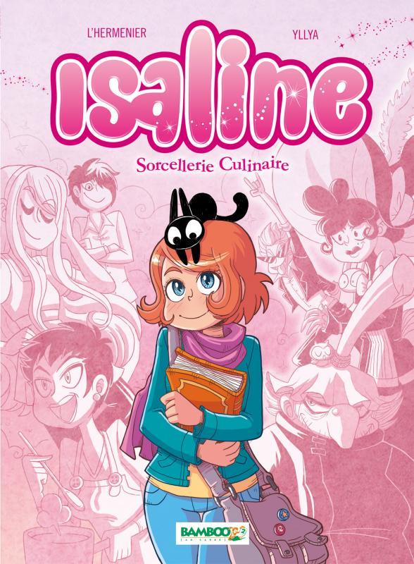 Isaline (version BD) T1 : Sorcellerie culinaire (0), bd chez Bamboo de L'Hermenier, Yllia, Poli Rivière