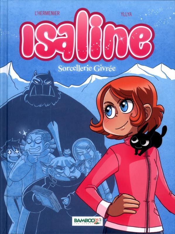 Isaline (version BD) T2 : Sorcellerie Givrée (0), bd chez Bamboo de L'Hermenier, Yllia