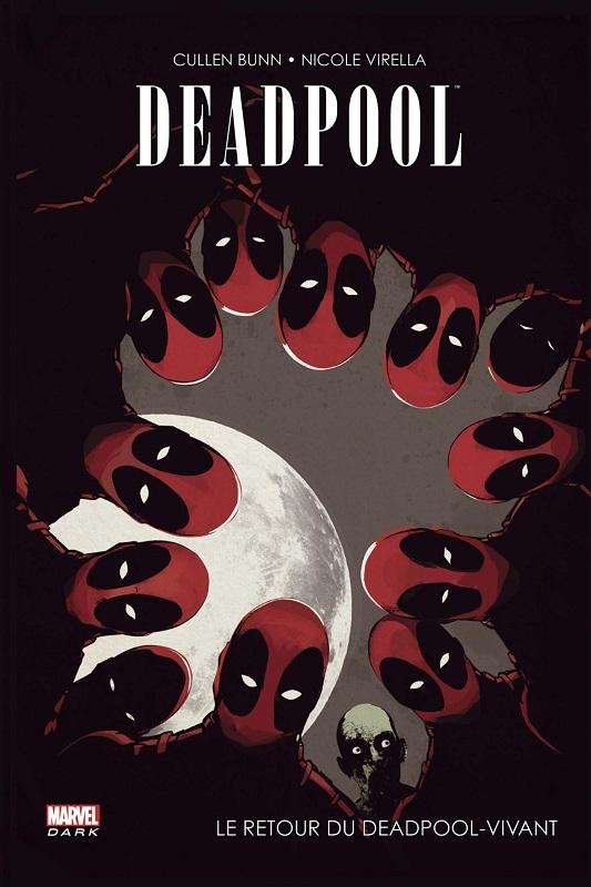 Deadpool : Le retour du Deadpool-vivant (0), comics chez Panini Comics de Bunn, Virella