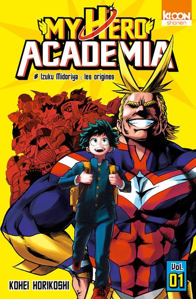 My Hero Academia T1 : Izuku Midoriya : les origines (0), manga chez Ki-oon de Horikoshi