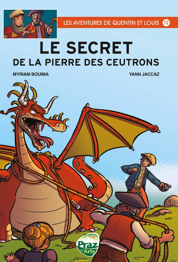 Les Aventures de Quentin et Louis T2 : Le secret de la pierre des ceutrons (0), bd chez Praz sur Arly de Jaccaz, Bouima