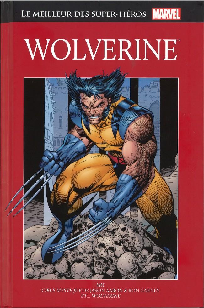 Marvel Comics : le meilleur des super-héros T3 : Wolverine (0), comics chez Hachette de Aaron, Wein, Trimpe, Garney, Abel, Keith, Wein