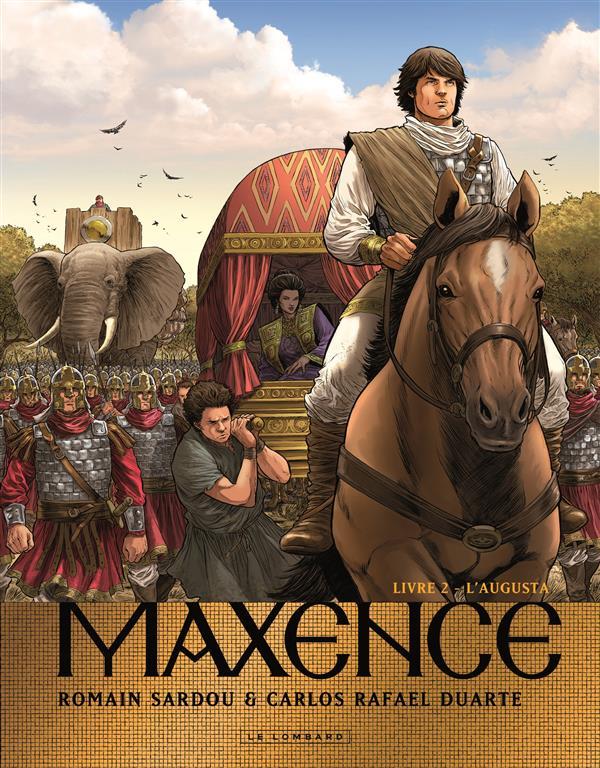 Maxence T2 : L'Augusta (0), bd chez Le Lombard de Sardou, Duarte