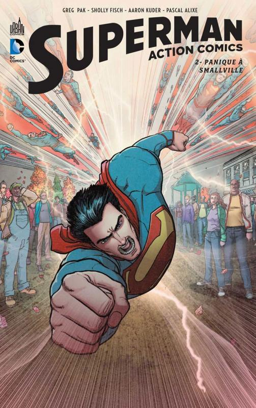 Superman Action Comics T2 : Panique à Smallville (0), comics chez Urban Comics de Fisch, Pak, Lee, Cifuentes, Kolins, Alixe, Kuder, Pantazis, Quintana, Chung