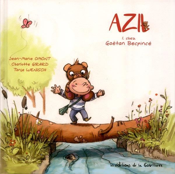 Azil T1 : Chez Gaëtan Becpincé (0), bd chez Editions de la Gouttière de Omont, Girard, Wenish