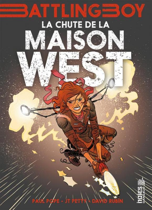 Battling Boy - Aurora West T2 : La chute de la maison West (0), comics chez Dargaud de Pope, Petty, Rubin