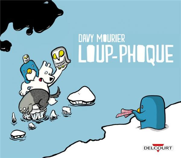 Loup-Phoque, bd chez Delcourt de Mourier