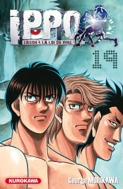 Ippo – Saison 4 - La loi du ring, T19, manga chez Kurokawa de Morikawa