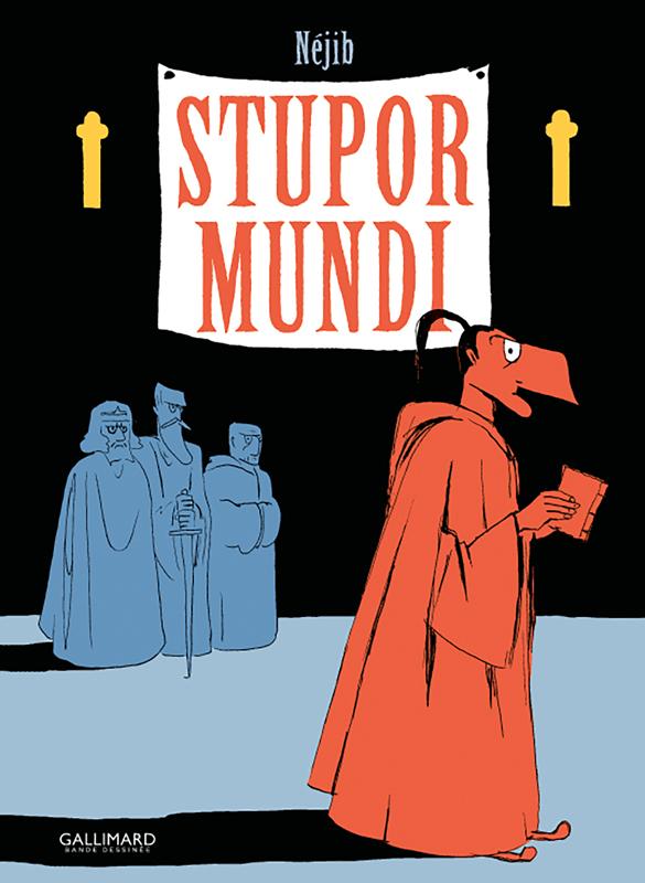 Stupor Mundi, bd chez Gallimard de Belhadj Kacem