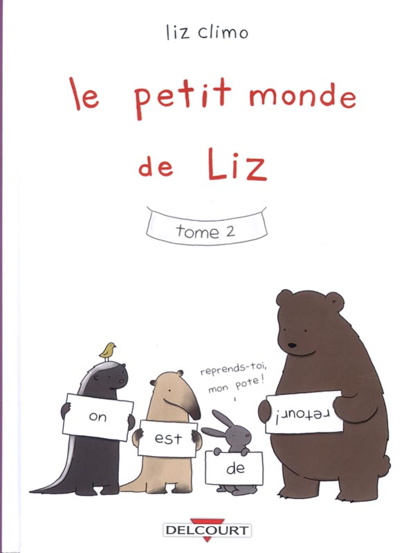 Le Petit monde de Liz T2, comics chez Delcourt de Climo