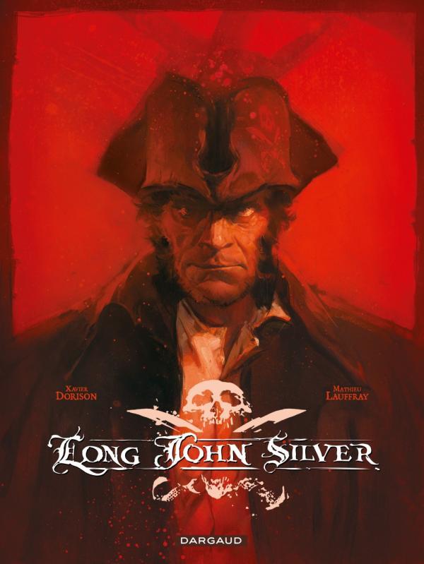 Long John Silver, bd chez Dargaud de Dorison, Lauffray