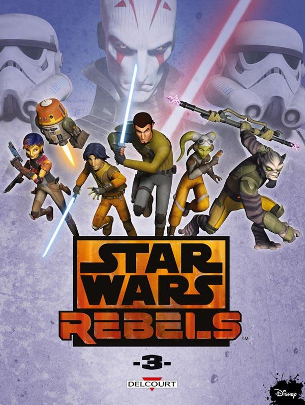 Star Wars Rebels T3, comics chez Delcourt de Fisher, Romling