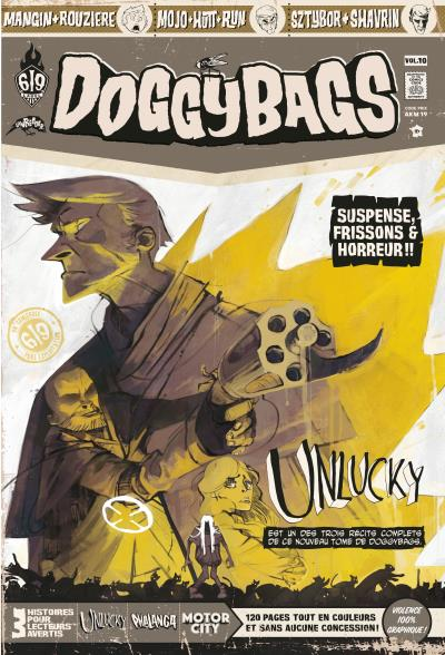 Doggybags T10 : Unlucky / Phalanga / Motor City (0), comics chez Ankama de Mojo, Mandias, Sztybor, Mangin, Rouzière, Shavrin, Hutt, Collectif
