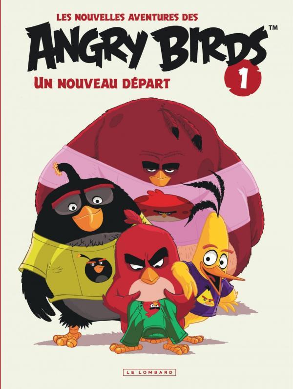 Nouvelles aventures des Angry Birds T1 : Un nouveau départ (0), bd chez Le Lombard de Rovio