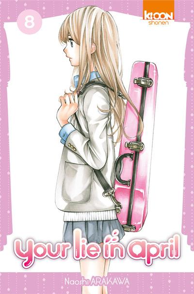 Your lie in april  T8, manga chez Ki-oon de Arakawa