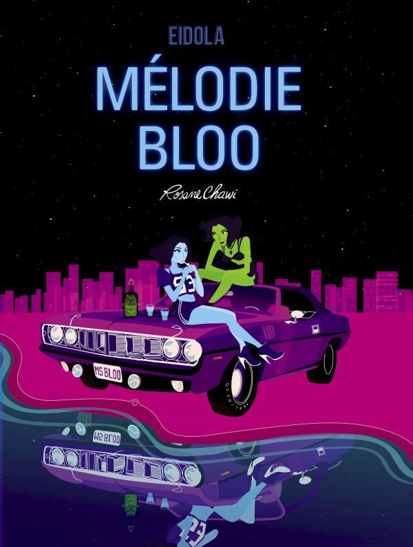 Mélodie Bloo, bd chez Eidola de Chawi