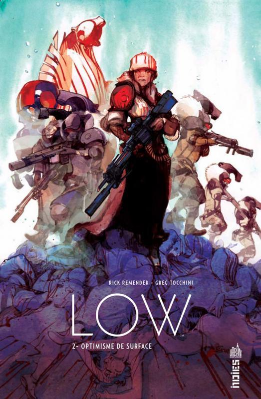 Low T2 : Optimisme de surface (0), comics chez Urban Comics de Remender, Tocchini