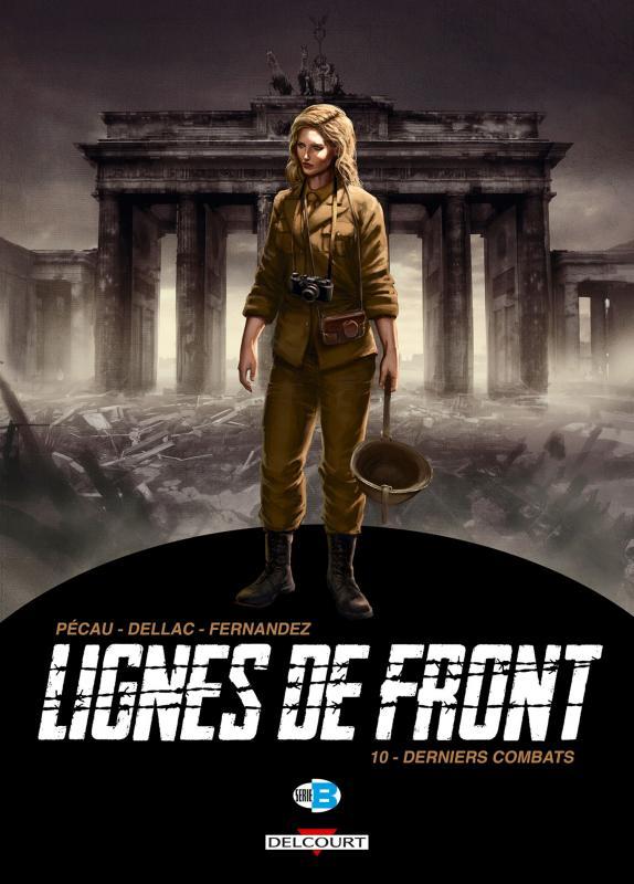 Lignes de front T10 : Derniers combats (0), bd chez Delcourt de Pécau, Dellac, Fernandez, Loyvet