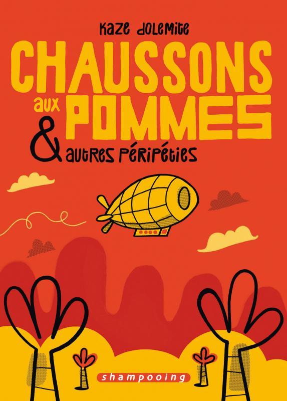 Chaussons aux pommes et autres péripéties, bd chez Delcourt de Dolemite