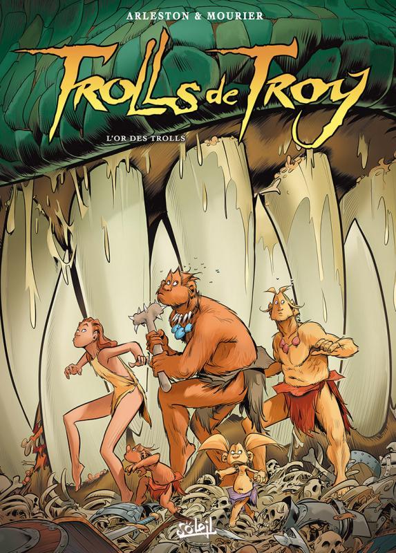 Trolls de Troy T21 : L'Or des Trolls (0), bd chez Soleil de Arleston, Mourier, Guth