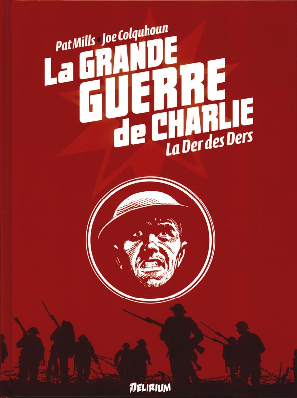 La grande guerre de Charlie T10 : La der des ders (0), comics chez Delirium de Mills, Colquhoun