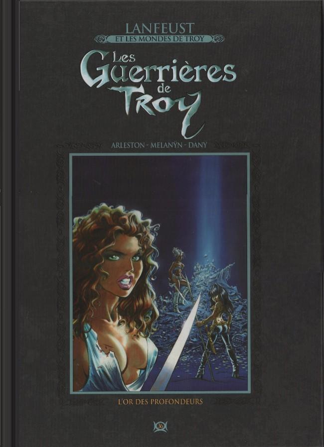 Lanfeust et les mondes de Troy T36 : Les Guerrières de Troy - L'or des profondeurs (0), bd chez Hachette de Melanÿn, Arleston, Dany, Mourier