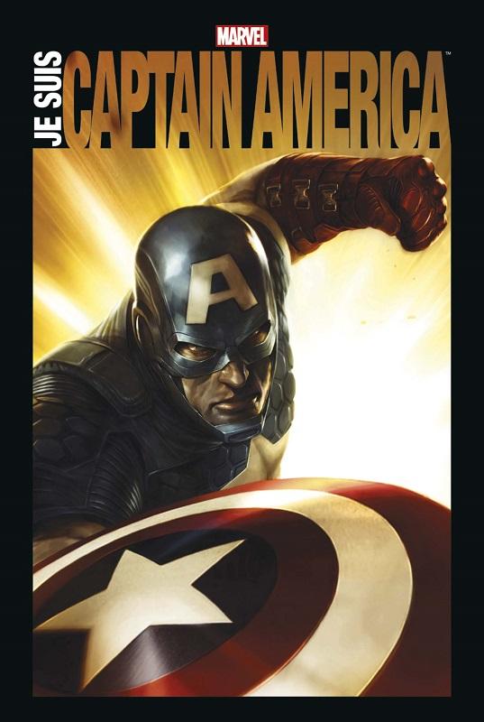Je suis Captain America, comics chez Panini Comics de Kirby, Englehart, Waid, Stern, Brubaker, Dematteis, Gruenwald, Remender, Dini, Simon, Neary, Ross, Epting, Buscema, Romita Jr, Colan, Byrne, Garney, Jim Steranko ou Steranko, Dwyer, Djurdjevic