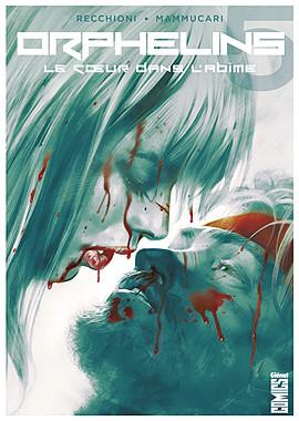 Orphelins T5 : Le cœur dans l'abîme (0), comics chez Glénat de Recchioni, Dell'edera, Cremona, Cavenago, Léoni, Pastorello, Niro, Carnevale