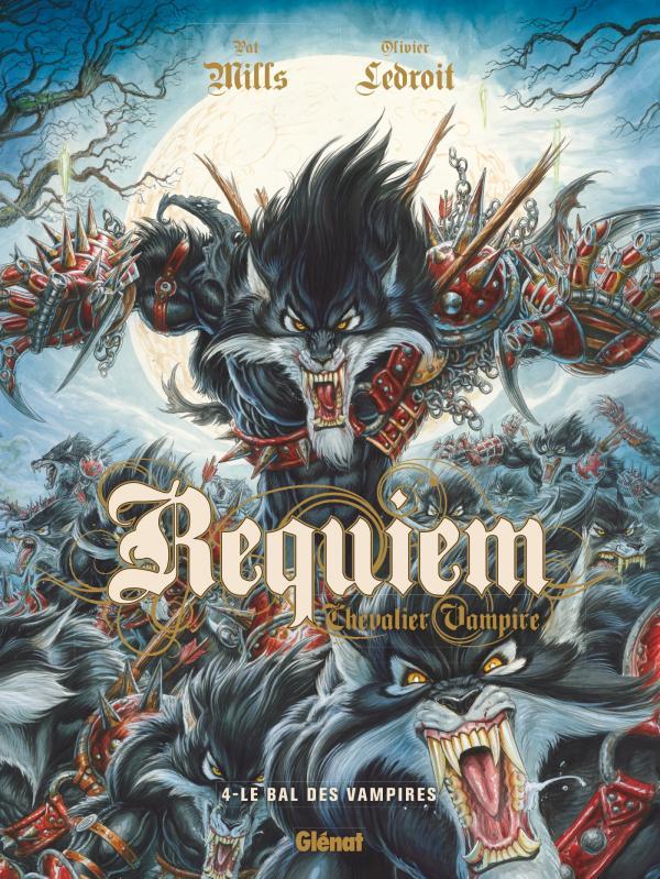 Requiem - chevalier vampire T4 : Le bal des vampires (0), bd chez Glénat de Mills, Ledroit